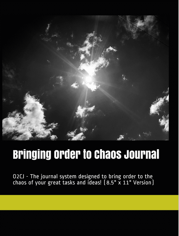 Bringing Order to Chaos Journal System Fear Authentic Empathy WACASHWI A journal that fosters creativity and brings order to your great ideas.