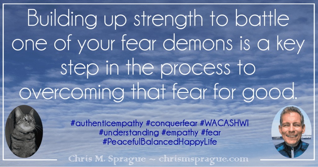 How can you weaken the grip a specific fear has on you?