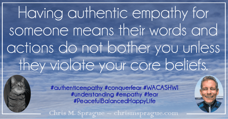 Does authentic empathy mean the actions of a person do not affect you?