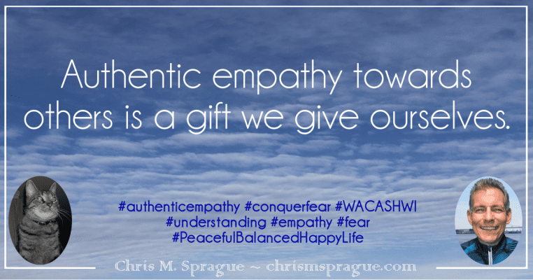 Empathy towards others is a gift we give ourselves.