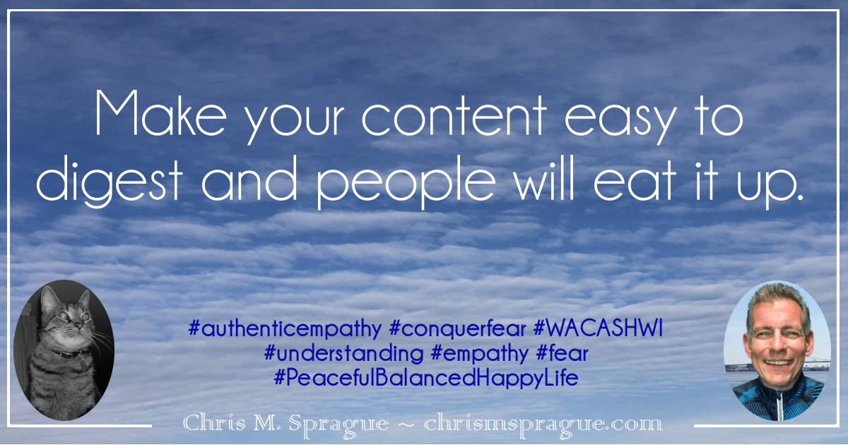 Overcome the fear that people will only consume one piece of the content you create.