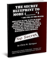 The Secret Blue Print To More