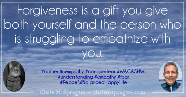 Why is forgiveness a key component to Authentic Empathy?